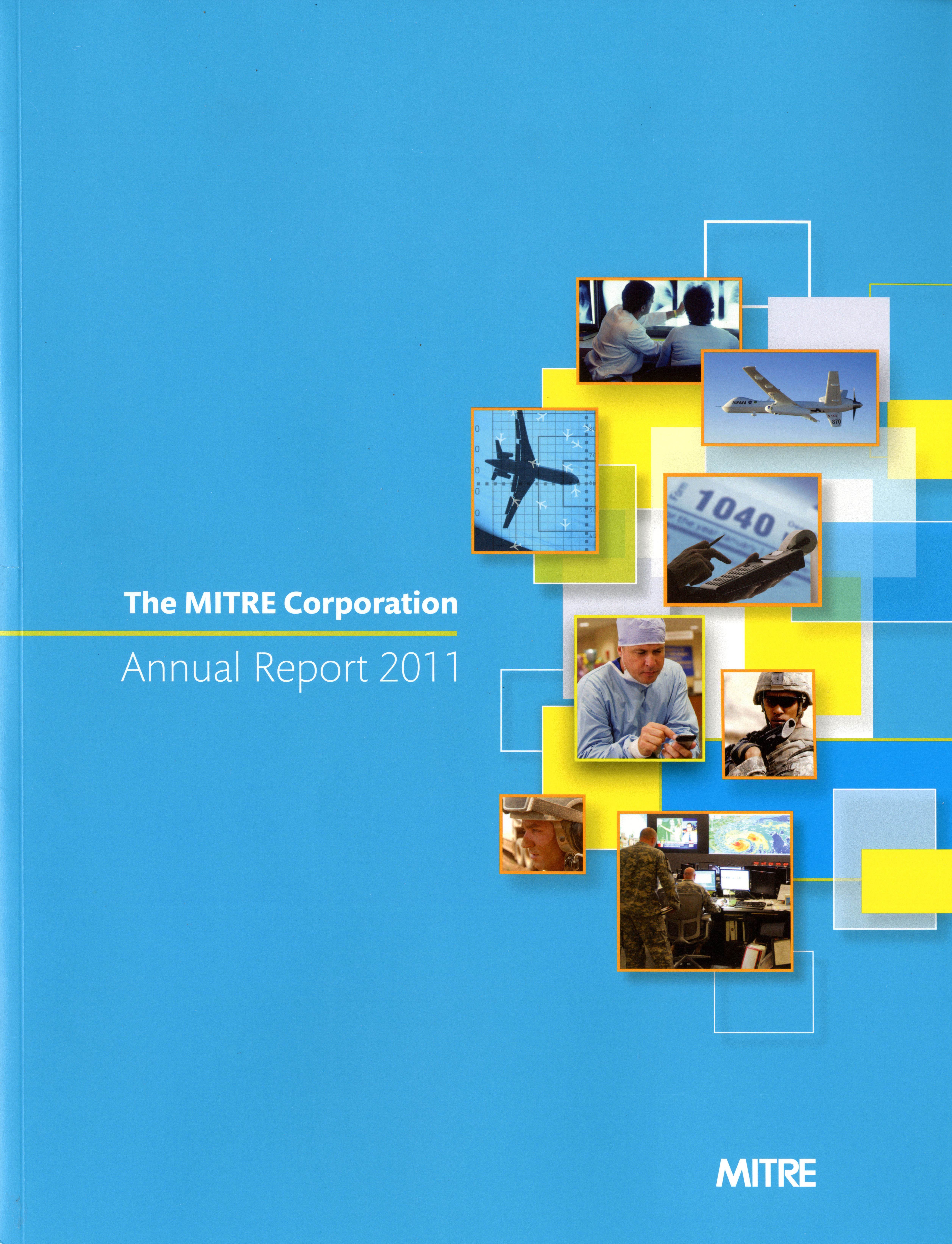 LACP 2011 Vision Awards Annual Report Competition The MITRE