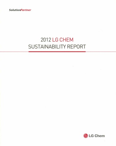 The 2012 LG Chem Sustainability Report
