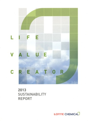 The Lotte Chemical Sustainability Report 2013