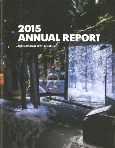 2015 Annual Report - The National WWII Museum
