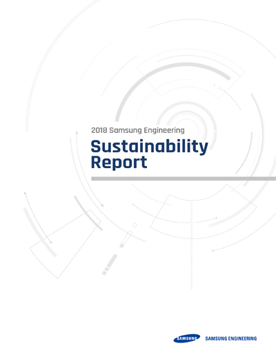 The Samsung Engineering 2018 Sustainability Report